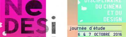 COLLOQUE : Ciné Design : pour une convergence disciplinaire du cinéma et du design