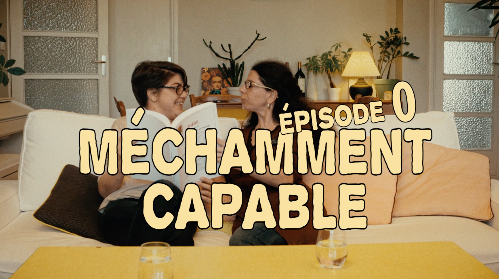Méchamment capable / # épisode 0