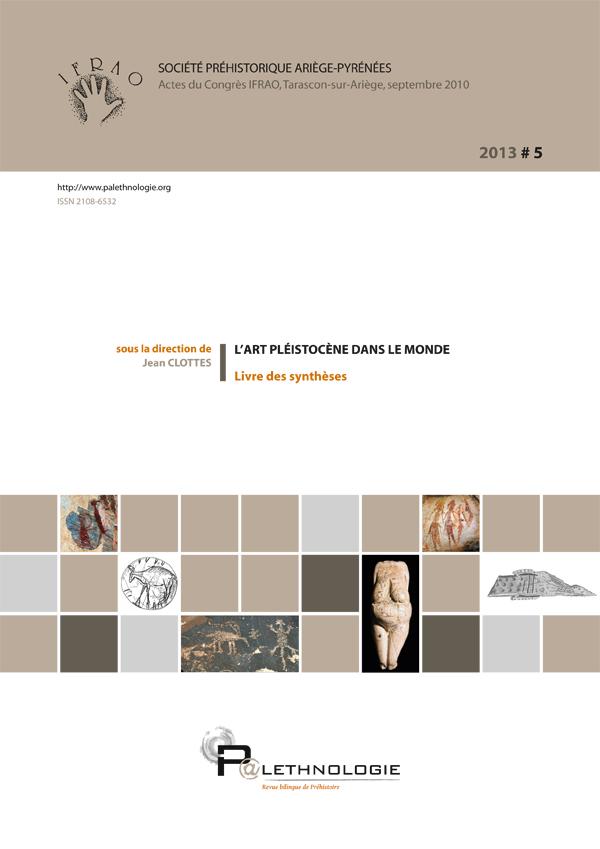 P@lethnologie 5 – L'art pléistocène dans le monde Livre des synthèses
