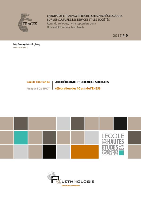 P@lethnologie 9 – Archéologie et sciences sociales